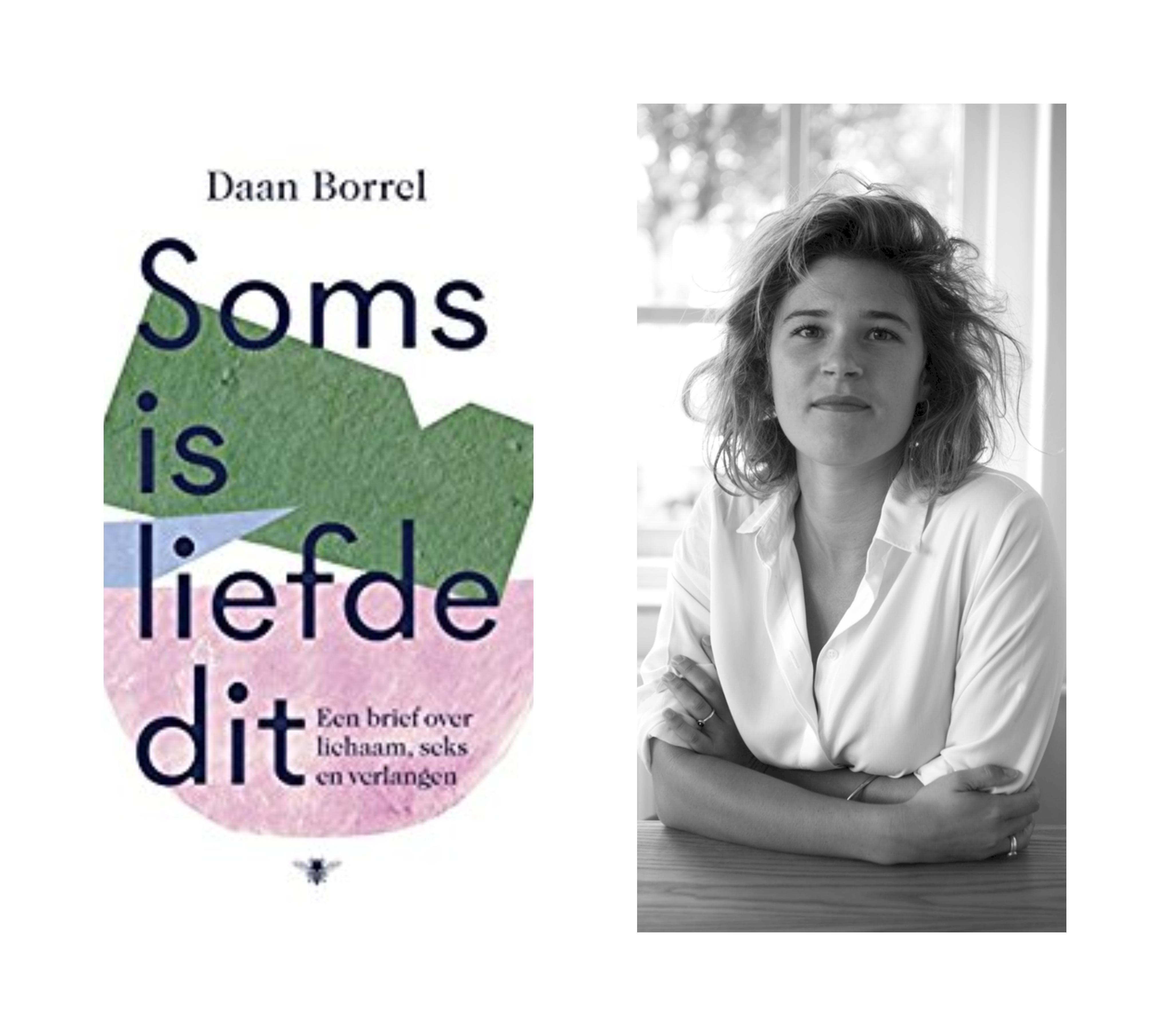 Goed gesprek met Daan Borrel over 'Soms is liefde dit'